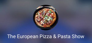 European Pizza and Pasta Show @ Olympia | London | United Kingdom