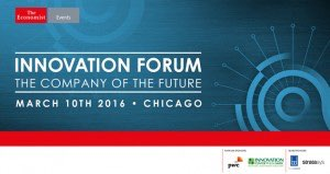 Innovation Forum - The Company of the Future @ Four Seasons Hotel  | Chicago | Illinois | United States