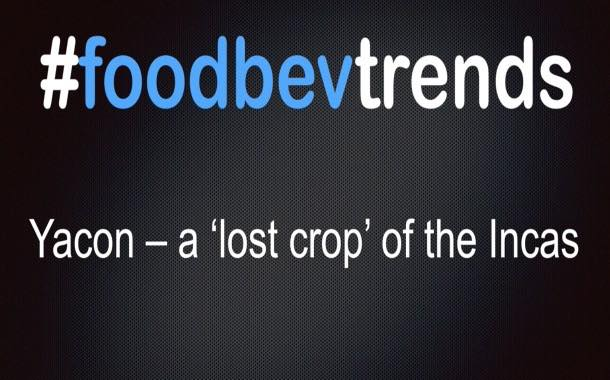 Video: FoodBev Trends – Is Yacon the next miracle sweetener?