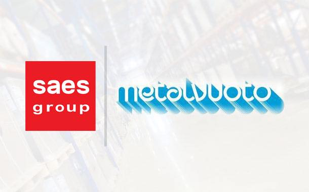 SAES Group to acquire Italian films manufacturer Metalvuoto