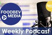Weekly podcast: The latest news from the food and beverage industry