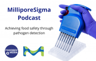 MilliporeSigma podcast: Achieving food safety through pathogen detection