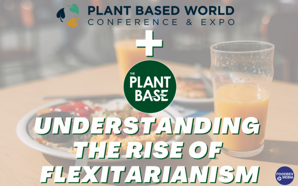 The Plant Base to host flexitarian panel discussion at Plant Based World Europe